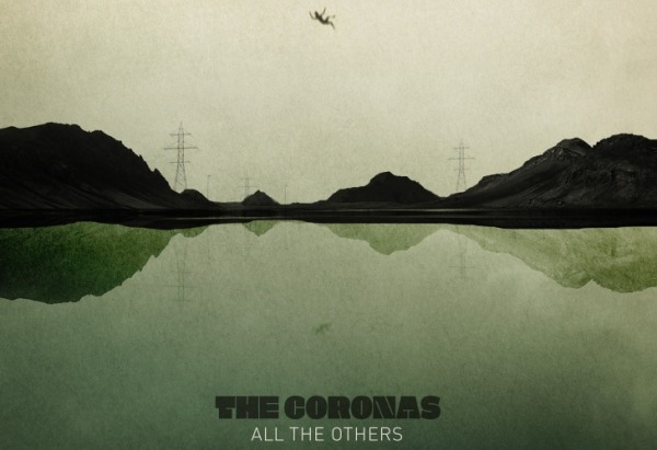 All The Others - The Coronas