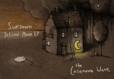 The Casanova Wave - Sundown Yellow Moon