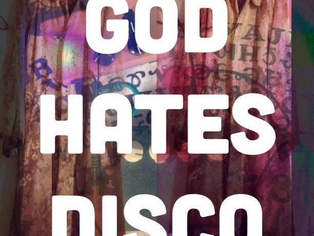 GOD HATES DISCO