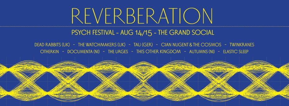 Reverberation Psych Festival