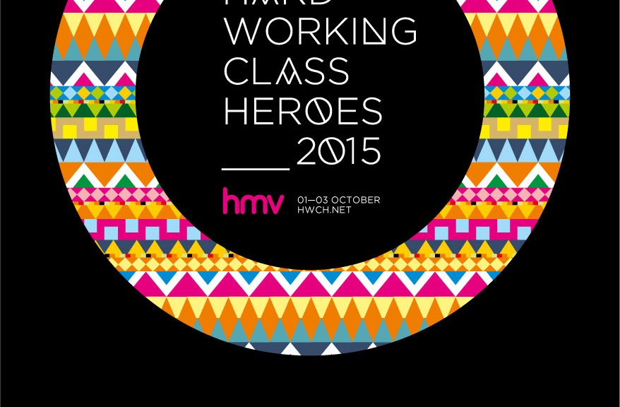 Hard Working Class Heroes 2015