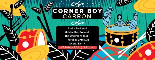 Corner Boy Carron