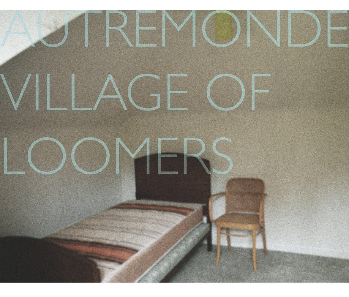 Listen | Autre Monde release the stark post-indie of 'Village of Loomers'