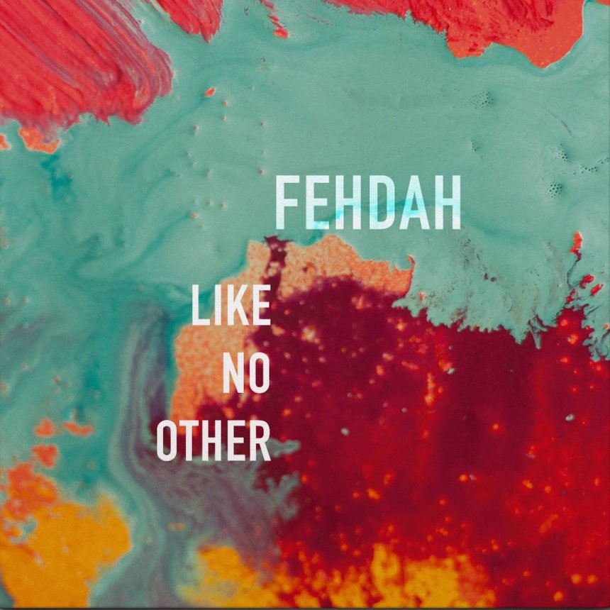fehdah like no other