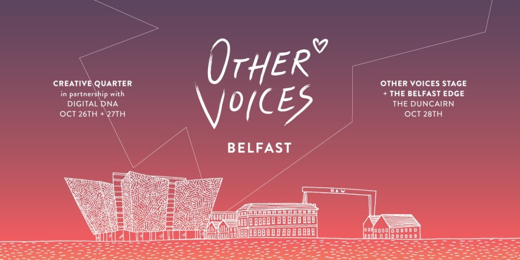 Other Voices Belfast 2017 - Base Image