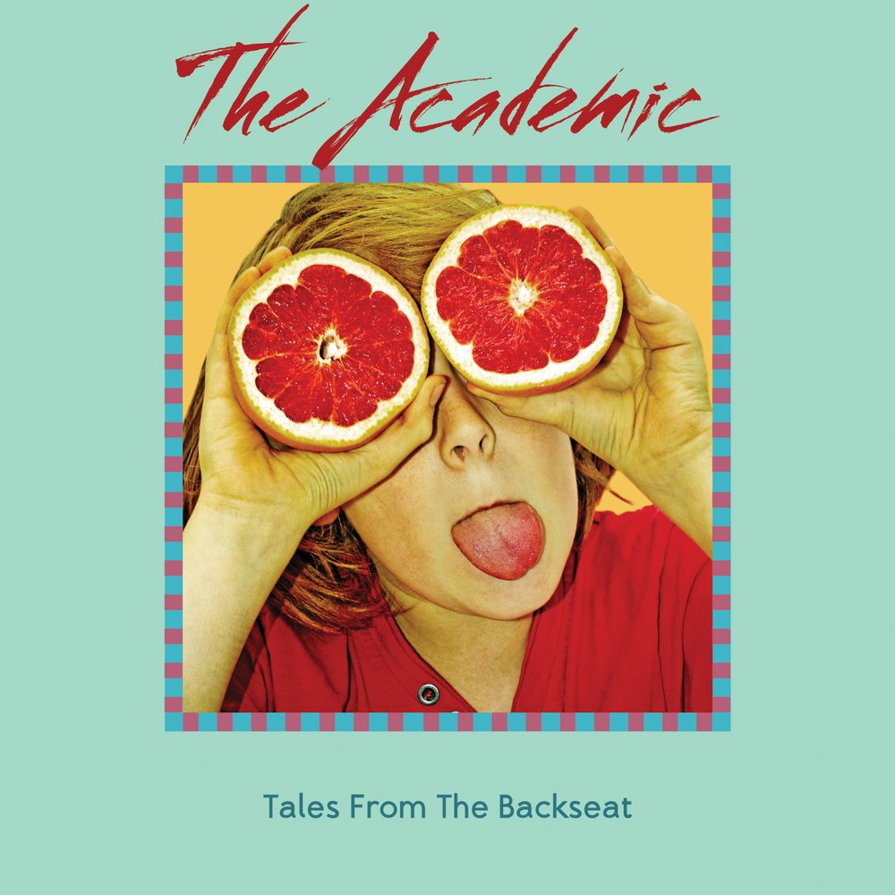 "Review | "" Joyous melodic overdose sound"" The Academic – Tales From The Backseat"