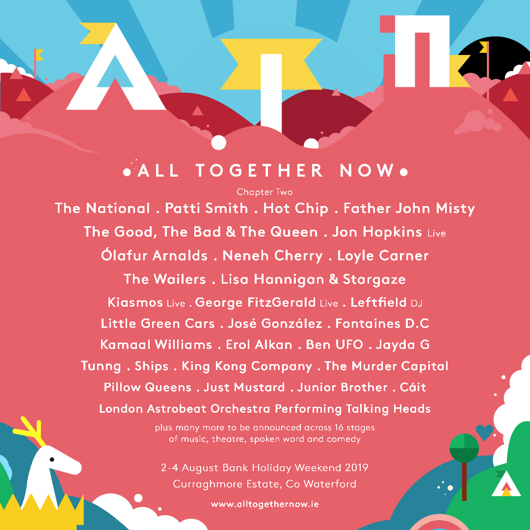 All Together Now 2019 | Father John Misty, Hot Chip, Patti Smith & more join line-up