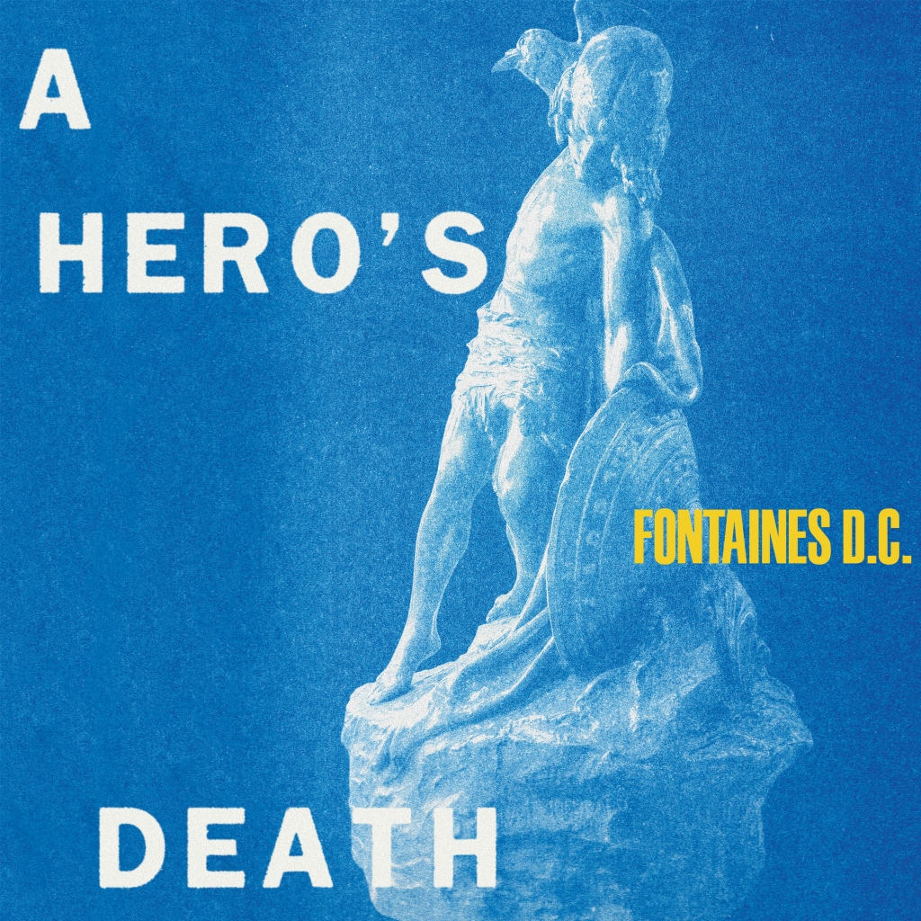 Fontaines D.C. A Hero's Death Cover Art